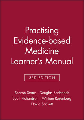 Practising Evidence-based Medicine: Learner's Manual - Evidence-based medicine workbooks (Paperback)