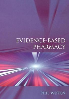 Evidence-Based Pharmacy (Paperback)