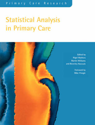 Statistical Analysis in Primary Care (Paperback)