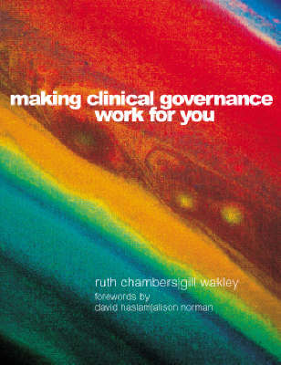Making Clinical Governance Work for You (Paperback)