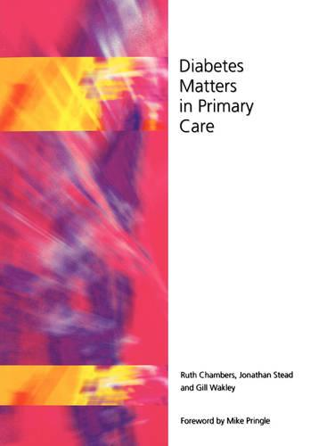 Diabetes Matters in Primary Care (Paperback)
