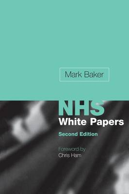 Making Sense of the New NHS White Papers (Paperback)