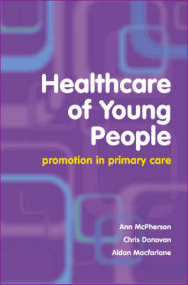 Healthcare of Young People: Promotion in Primary Care (Paperback)