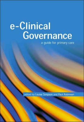 E-Clinical Governance: A Guide for Primary Care (Paperback)