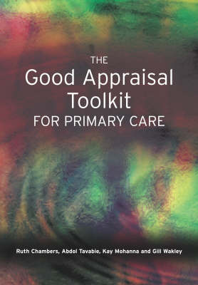 The Good Appraisal Toolkit for Primary Care (Paperback)