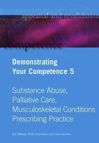 Demonstrating Your Competence: v. 5 (Paperback)