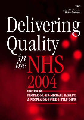 Delivering Quality in the NHS 2004 (Hardback)