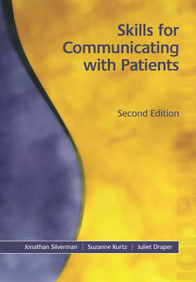 Skills for Communicating with Patients, Second Edition (Paperback)