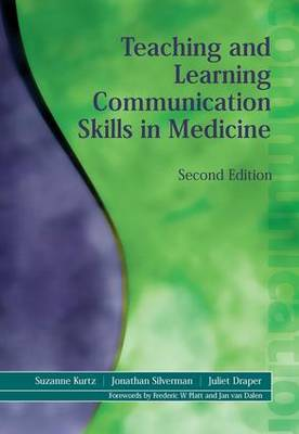 Teaching and Learning Communication Skills in Medicine (Paperback)