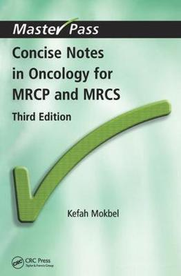 Concise Notes in Oncology for MRCP and MRCS - MasterPass (Paperback)
