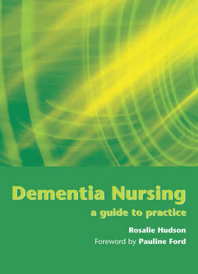 Dementia Nursing: A Guide to Practice (Paperback)