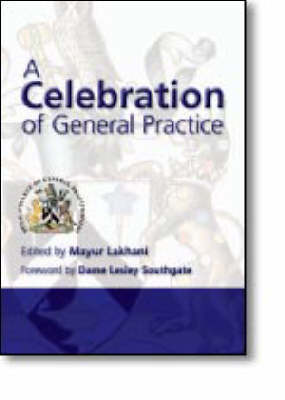 A Celebration of General Practice (Paperback)