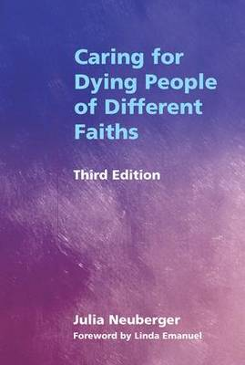 Caring for Dying People of Different Faiths (Paperback)
