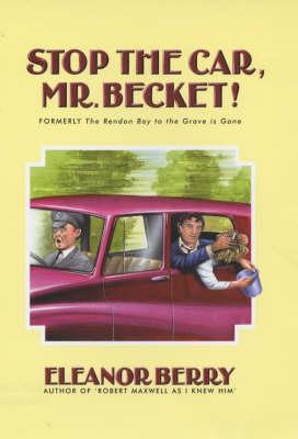 Stop the Car, Mr.Becket! (Hardback)