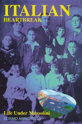 Italian Heartbreak: Life Under Mussolini (Paperback)