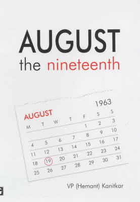 August the Nineteenth (Hardback)