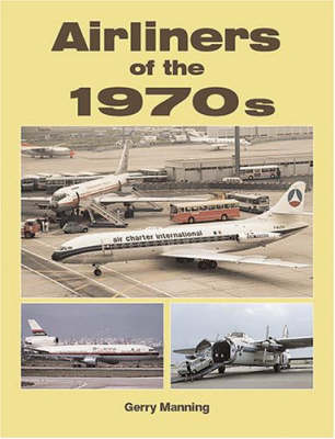 Airliners of the 1970s (Paperback)