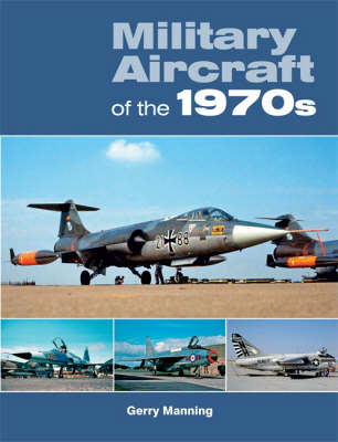 Military Aircraft of the 1970s (Paperback)