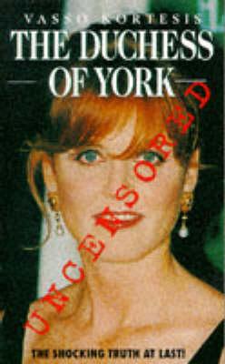 Duchess of York: Uncensored (Paperback)