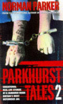 Parkhurst Tales 2 (Paperback)