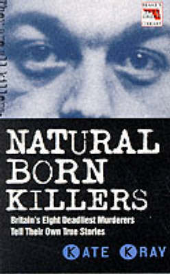Natural Born Killers - Blake's True Crime Library (Paperback)
