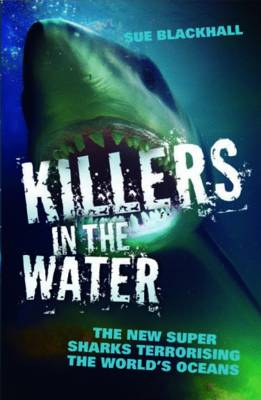 Killers in the Water (Paperback)