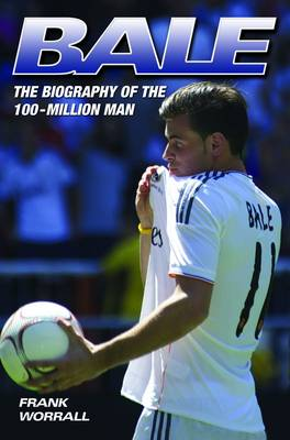 Bale - The Biography (Paperback)