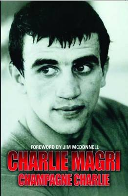 Champagne Charlie: The Greatest Boxer of his Generation (Paperback)