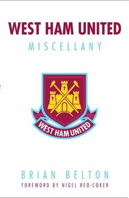 West Ham Miscellany (Paperback)