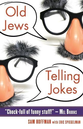 Old Jews Telling Jokes (Paperback)