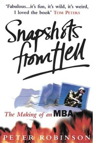 Snapshots From Hell: Making of an MBA (Paperback)