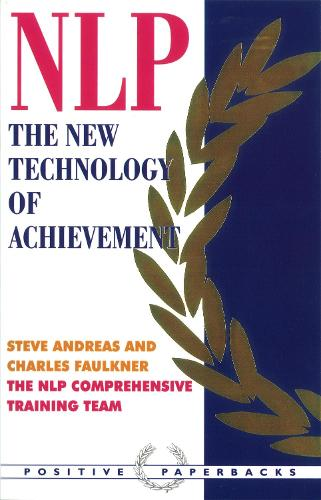 NLP: The New Technology of Achievement (Paperback)