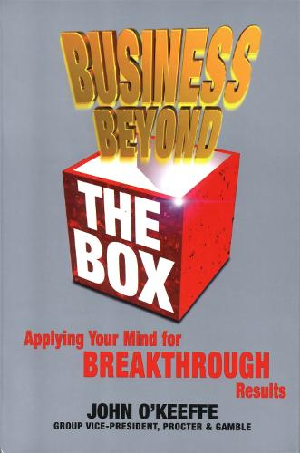 Business Beyond the Box: Applying Your Mind for Breakthrough Results (Paperback)
