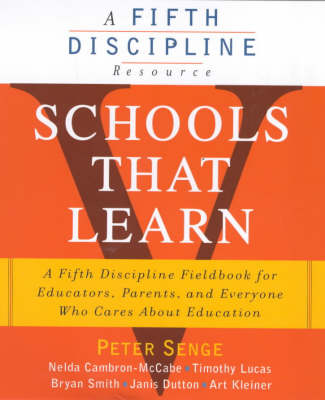 Schools That Learn: A Fieldbook for Teachers, Administrators, Parents and Everyone Who Cares About Education (Paperback)