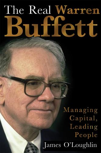 The Real Warren Buffett: Managing Capital, Leading People (Paperback)