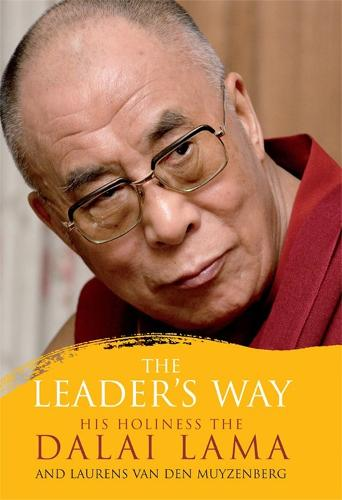 The Leader's Way: Business, Buddhism and Happiness in an Interconnected World (Paperback)