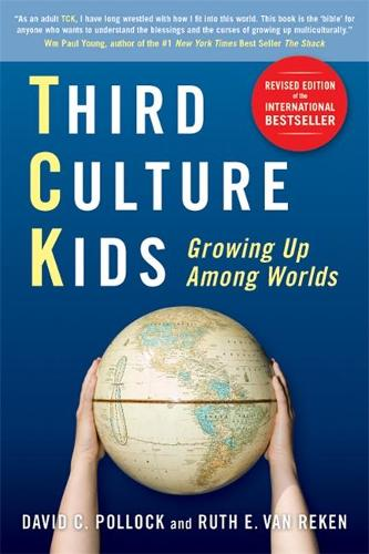 Third Culture Kids: The Experience of Growing Up Among Worlds (Paperback)