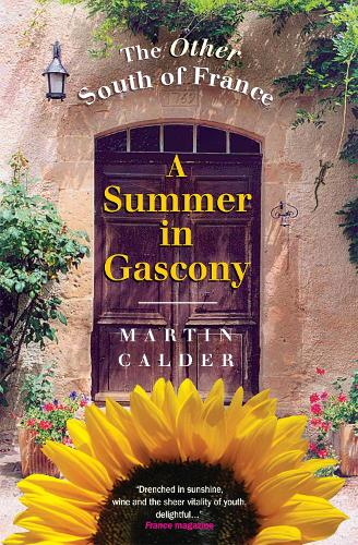 A Summer In Gascony: The Other South of France (Paperback)