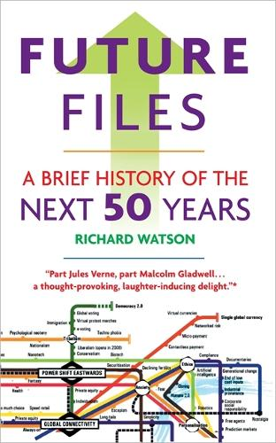 Future Files: A Brief History of the Next 50 Years (Paperback)
