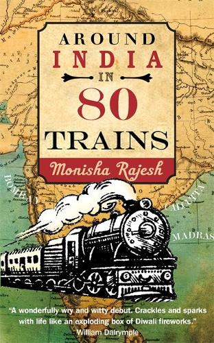 Around India in 80 Trains (Paperback)