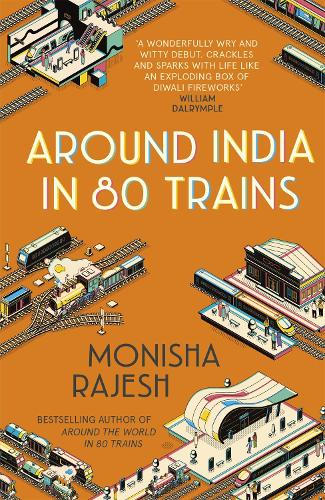 Around India in 80 Trains (Paperback)