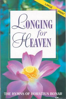 Longing for Heaven: Songs of Faith and Hope (Paperback)