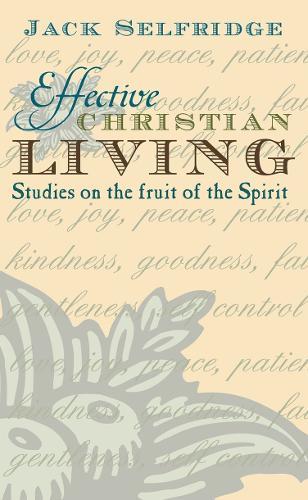 Effective Christian Living (Paperback)