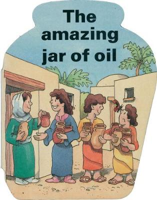 The Amazing Jar of Oil - Board Books (Board book)