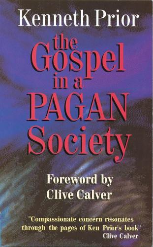 The Gospel in a Pagan Society (Paperback)