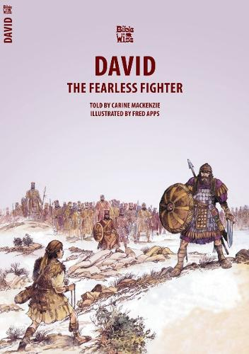 David: The Fearless Fighter - Bible Wise (Paperback)