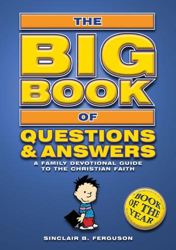 Big Book of Questions & Answers: A Family Devotional Guide to the Christian Faith - Bible Teaching (Paperback)