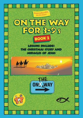 On the Way 3-9's - Book 2 - On The Way (Paperback)