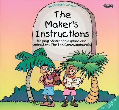 The The Maker's Instructions: Helping Children to Explore and Understand the Ten Commandments (Paperback)