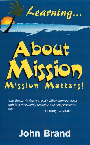 Learning About Mission: Mission Matters (Paperback)